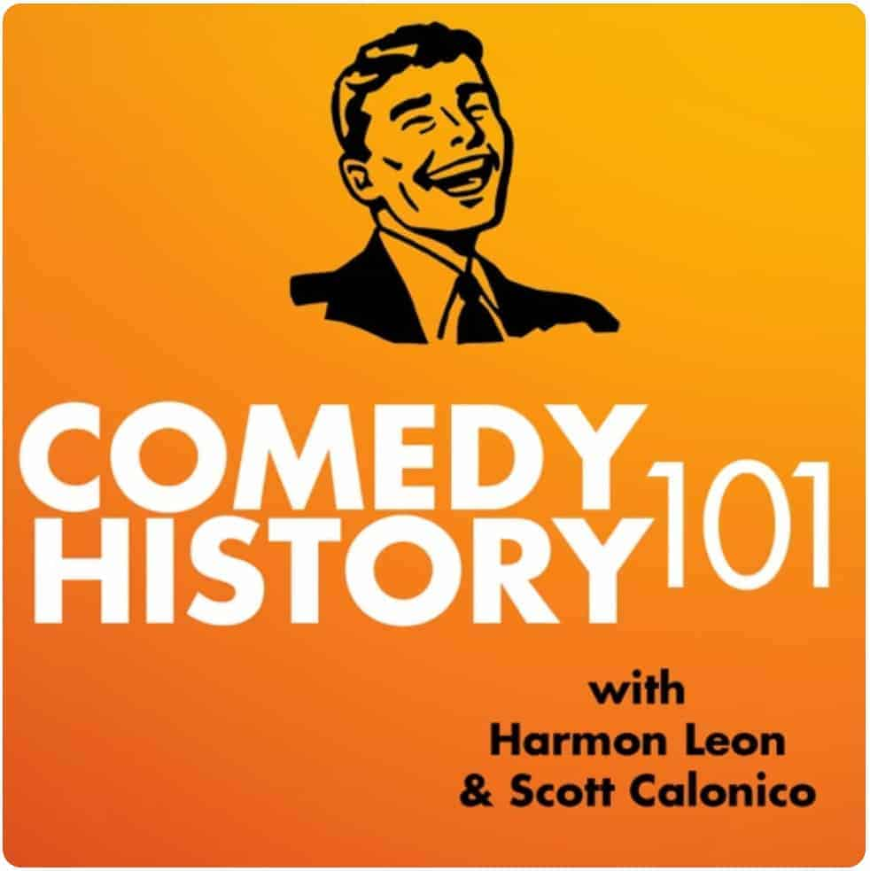 Podcast Comedy History 101
