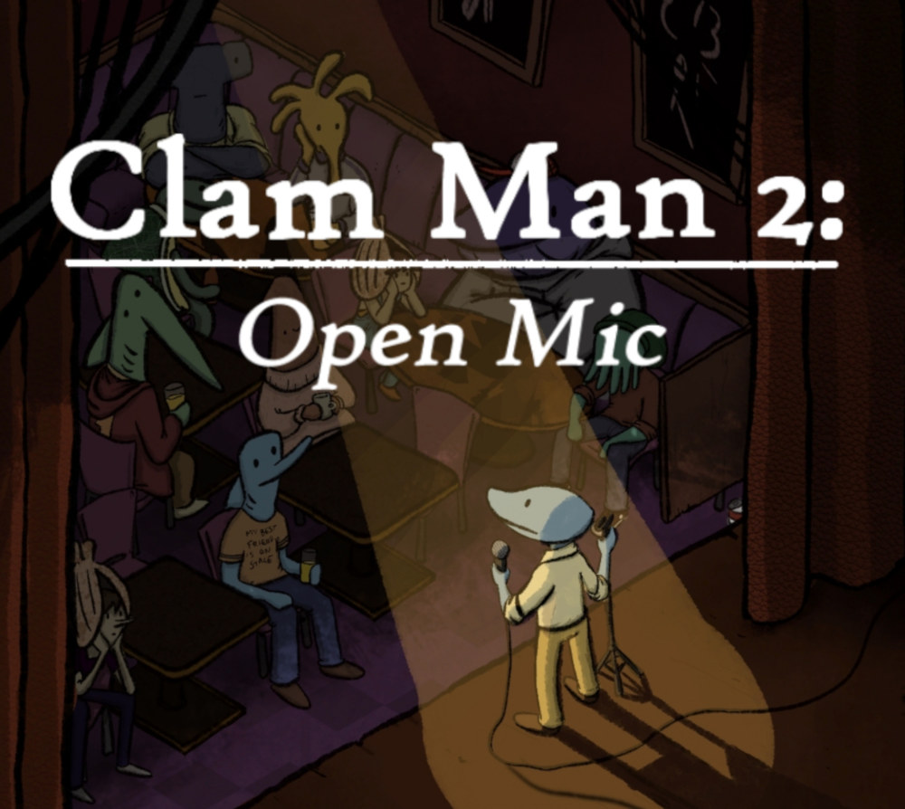 Clam Man 2 is a video game about stand-up comedy