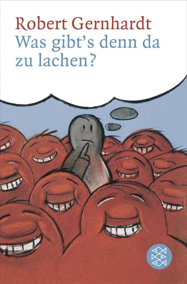 Buchcover von Was gibts denn da zu lachen von Robert Gernhardt